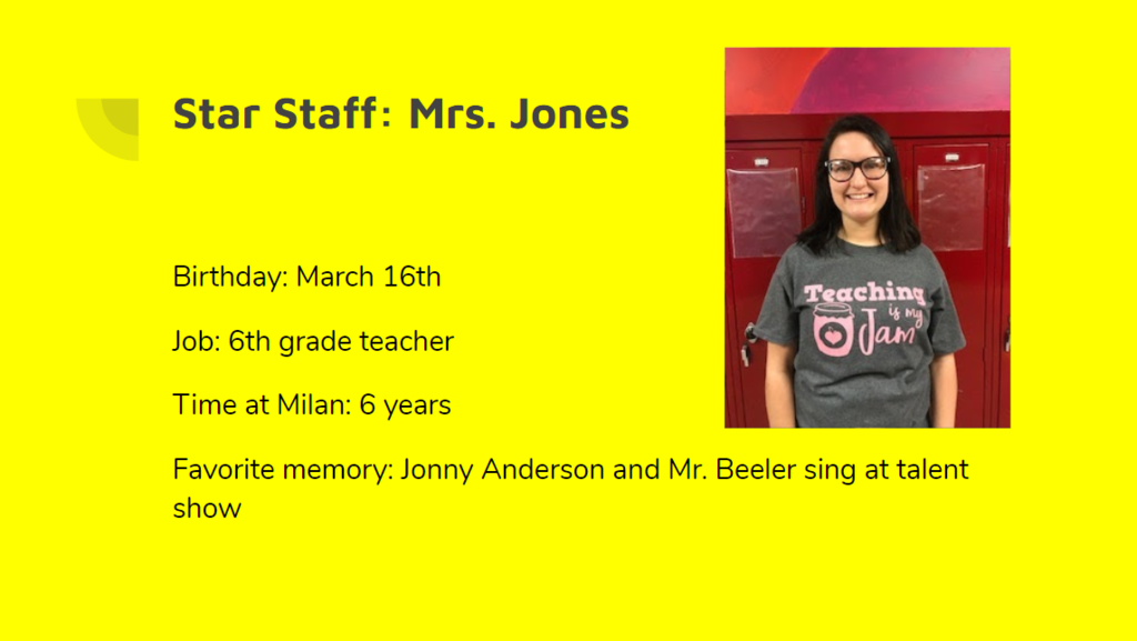 Star Staff- Mrs. Jones